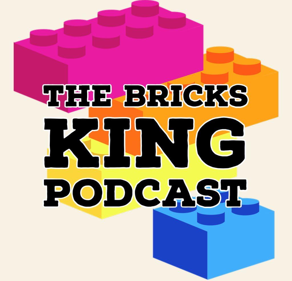 Bricks King Podcast